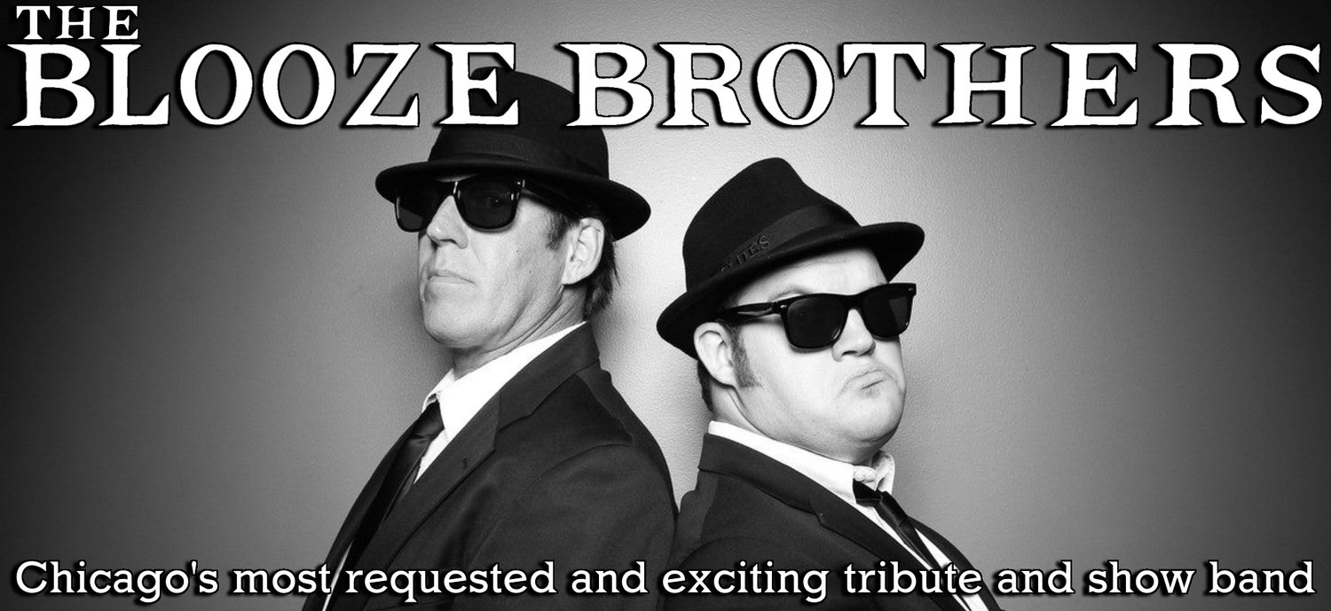 THE BLOOZE BROTHERS!